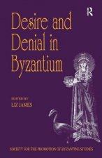 Desire and Denial in Byzantium