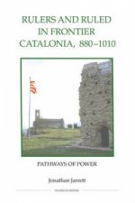 Rulers and Ruled in Frontier Catalonia, 880-1010