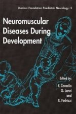 Neuromuscular Diseases During Development
