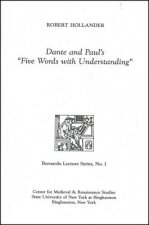 Dante and Paul's Five Words with Understanding