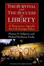 Survival and the Success of Liberty