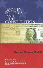 Money, Politics, and the Constitution