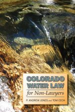 Colorado Water Law for Non-Lawyers