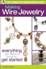 Absolute Beginners Guide: Making Wire Jewelry