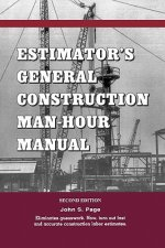 Estimator's General Construction Man-hour Manual
