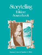Storytelling Folklore Sourcebook