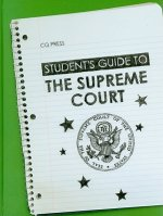 Student's Guide to the Supreme Court