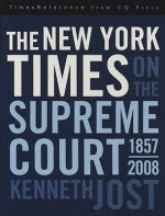 New York Times on the Supreme Court, 1857-2008