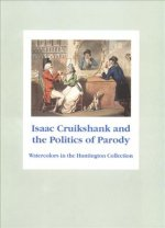 Isaac Cruikshank and the Politics of Parody