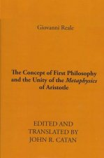 Concept of First Philosophy and the Unity of the Metaphysics of Aristotle