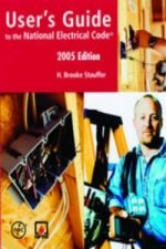 User's Guide to the National Electrical Code 2005