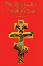 Spirituality Of The Christian East