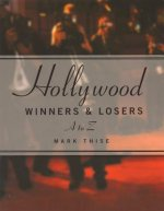 Hollywood Winners and Losers from A to Z