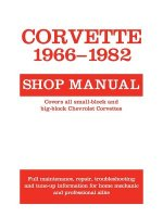 Corvette, 1966-1982 Shop Manual