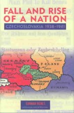 Fall and Rise of a Nation - Czechoslovakia, 1938 - 1941