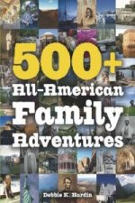500+ All-American Family Adventures