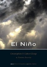 Nino, Catastrophism, and Culture Change in Ancient America