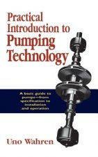 Practical Introduction to Pumping Technology