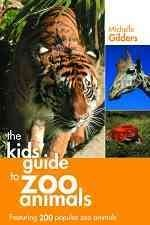 Kid's Guide to Zoo Animals
