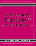 Evidence-Based Practices in Mental Health Care