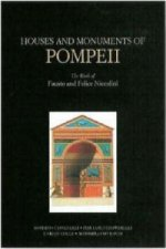 Houses and Monuments of Pompeii - The Work of Fausto and Felice Niccolini
