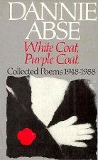 White Coat, Purple Coat: Collected Poems 1948-1988