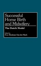 Successful Home Birth and Midwifery