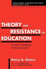Theory and Resistance in Education