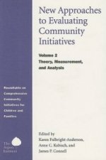 New Approaches to Evaluating Community Initiatives