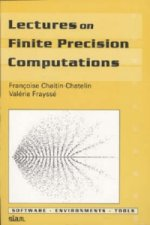 Lectures on Finite Precision