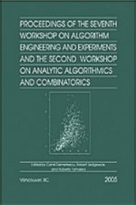 Proceedings of the Seventh Workshop on Algorithm Engineering and Experiments and the Second Workshop on Analytic Algorithmics and Combinatorics (ALENE