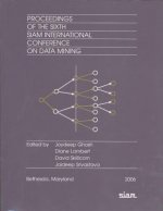 Proceedings of the 6th SIAM International Conference on Data Mining