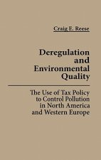 Deregulation and Environmental Quality