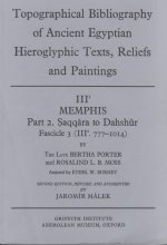 Topographical Bibliography of Ancient Egyptian Hieroglyphic Texts, Reliefs and Paintings