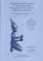 Topographical Bibliography of Ancient Egyptian Hieroglyphic Texts, Statues, Reliefs and Paintings