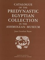 Catalogue of the Predynastic Collection in the Ashmolean Museum