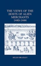 Views of the Hosts of Alien Merchants, 1440-1444
