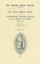First Minute Book of the Gainsborough Monthly Meeting of the Society of Friends, 1699-1719