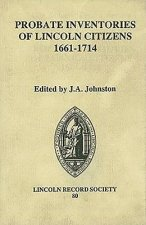 Probate Inventories of Lincoln Citizens, 1661-1714