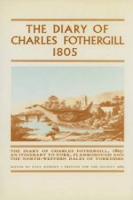 Diary of Charles Fothergill 1805