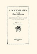 Bibliography of the Dance Collection of Doris Niles and Serge Leslie