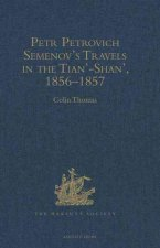 Travels in the Tian'-Shan', 1856-57
