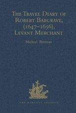 Travel Diary of Robert Bargrave, Levant Merchant (1647-1656)
