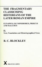 Fragmentary Classicizing Historians of the Later Roman Empire