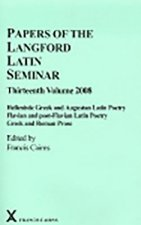 Papers of the Langford Latin Seminar 13