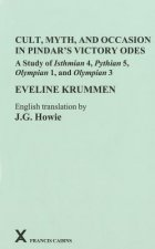 Cult, Myth, and Occasion in Pindar's Victory Odes