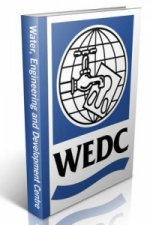 Water and Sanitation for All: Partnerships and Innovations. Proceedings of the 23rd WECC Conference, Durban, South Africa, 1997