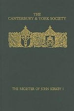 Register of John Kirkby, Bishop of Carlisle 1332-1352 and the Register of John Ross, Bishop of Carlisle, 1325-32