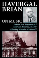 Havergal Brian on Music