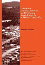Settlement, Nesting Territories and Conflicting Legal Systems in a Micmac Community